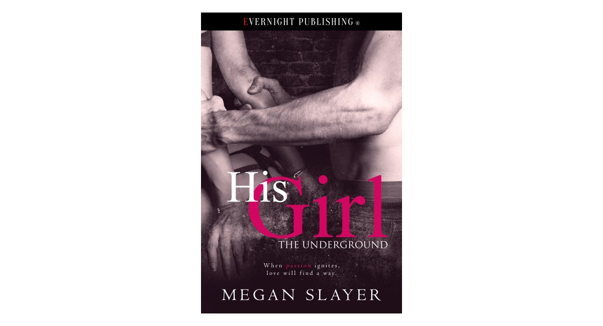 His Girl by Megan Slayer Book Tour