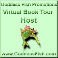 Goddess Fish Promotions Virtual Book Tour Host