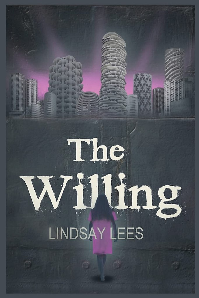 The Willing by Lindsay Lees